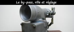 Photo / Menu vers article sur el rôle du by pass et son réglage